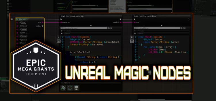 Unreal Engine Magic Nodes