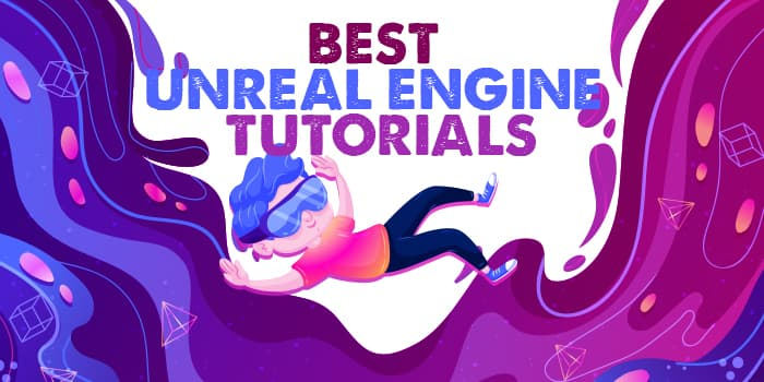 best-unreal-engine-tutorials
