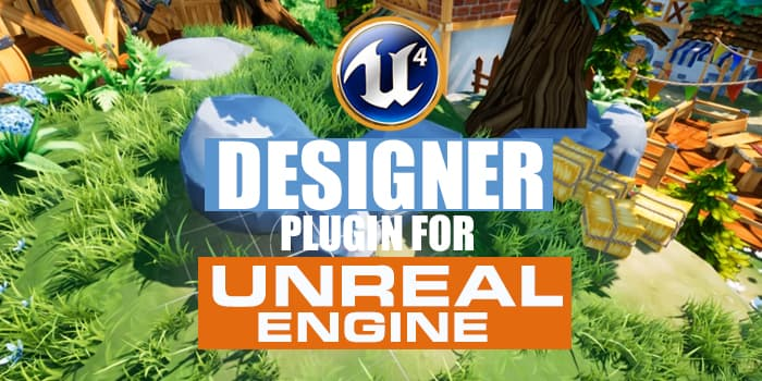 Designer Plugin for Unreal Engine