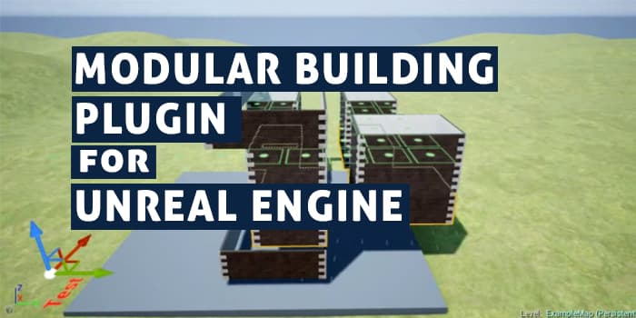 Modular Building Plugin for Unreal Engine