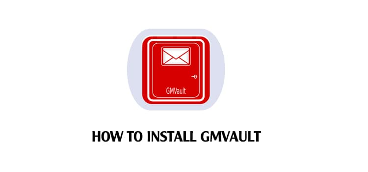 how-to-install-gmvault