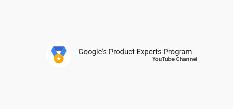 google-product-expers-program-youtube-channel