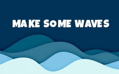 Make Some Waves